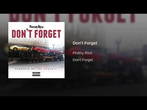 Philthy Rich – Dont Forget (Mozzy Diss) Produced by The Mekanix