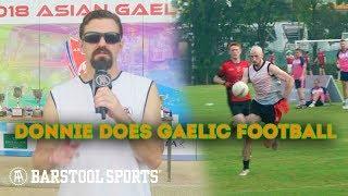 Donnie Does Gaelic Football