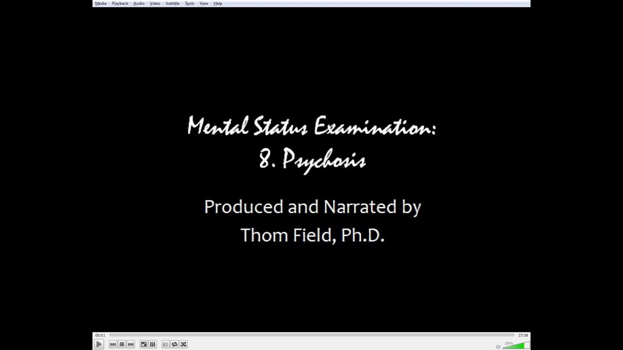 Mental Status Exam Training, Part 8. Psychosis