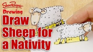 How to draw Sheep - Make a Christmas Nativity