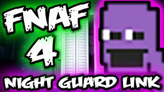 FNAF 4 Mysteries || FNAF 3 Night Guard Link || Five Nights at Freddy's 4 Explained