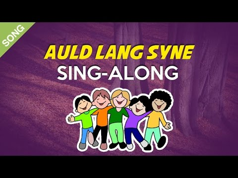 Auld Lang Syne | Nursery Rhymes | Children Songs  [Sing-Along with Lyrics]