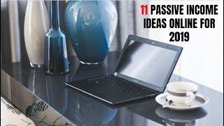 11 Passive Income Ideas Online for 2019