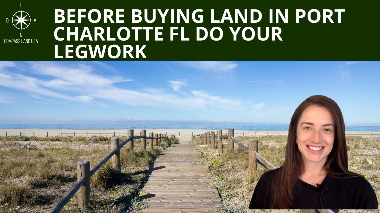 Before Buying Land in Port Charlotte Do Your Legwork