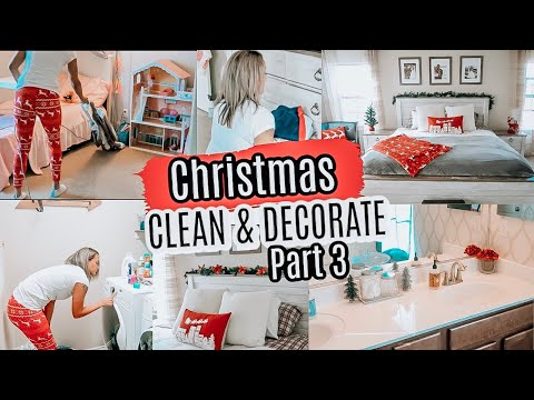 CHRISTMAS 2019 CLEAN AND DECORATE WITH ME | CHRISTMAS DECOR PART 3