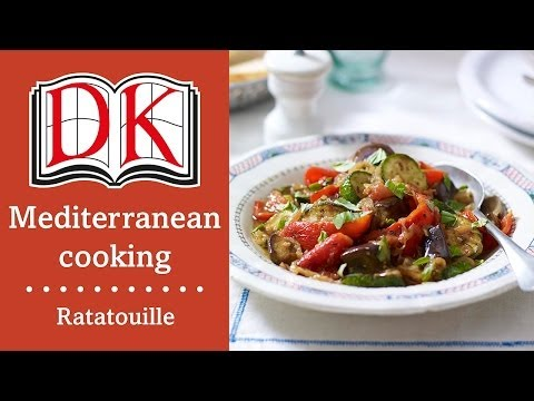 Mediterranean Recipes: How to Make Ratatouille
