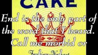 Cake - Friend Is A Four Letter Word (Lyrics)