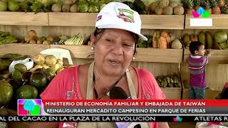Multinoticias | MEFCCA y Embajada de China  reinauguran Mercadito Campesino en el Parque de Ferias