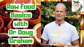 80/10/10 Eat More Fruit - Dr Doug Graham