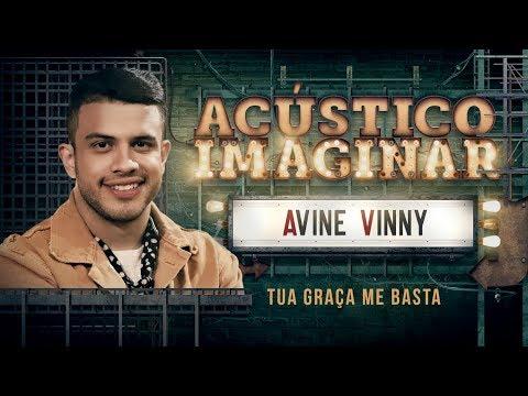 Avine Vinny - Tua graça me basta