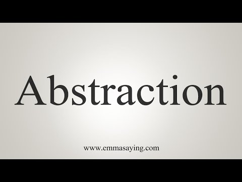 How To Pronounce Abstraction
