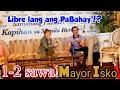 LIBRE LANG ANG PABAHAY 1-2 SAWA|MANILA UPDATE TODAY SEPT 16,2019