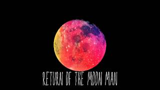 the returning of the moon man Thought for today: landing a man on the moon and returning him safely to the earth--neil armstrong 对一个人来说,这是小小的一步,但对人类来说,这是一个.