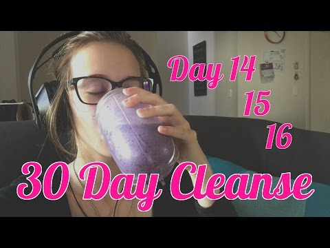 Day 14, 15 & 16   30 Day Cleanse