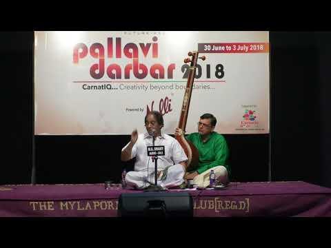 Pallavi Darbar 2018 l Scope of Pallavis l Lecture l Madurai Sri.T.N.Seshagopalan
