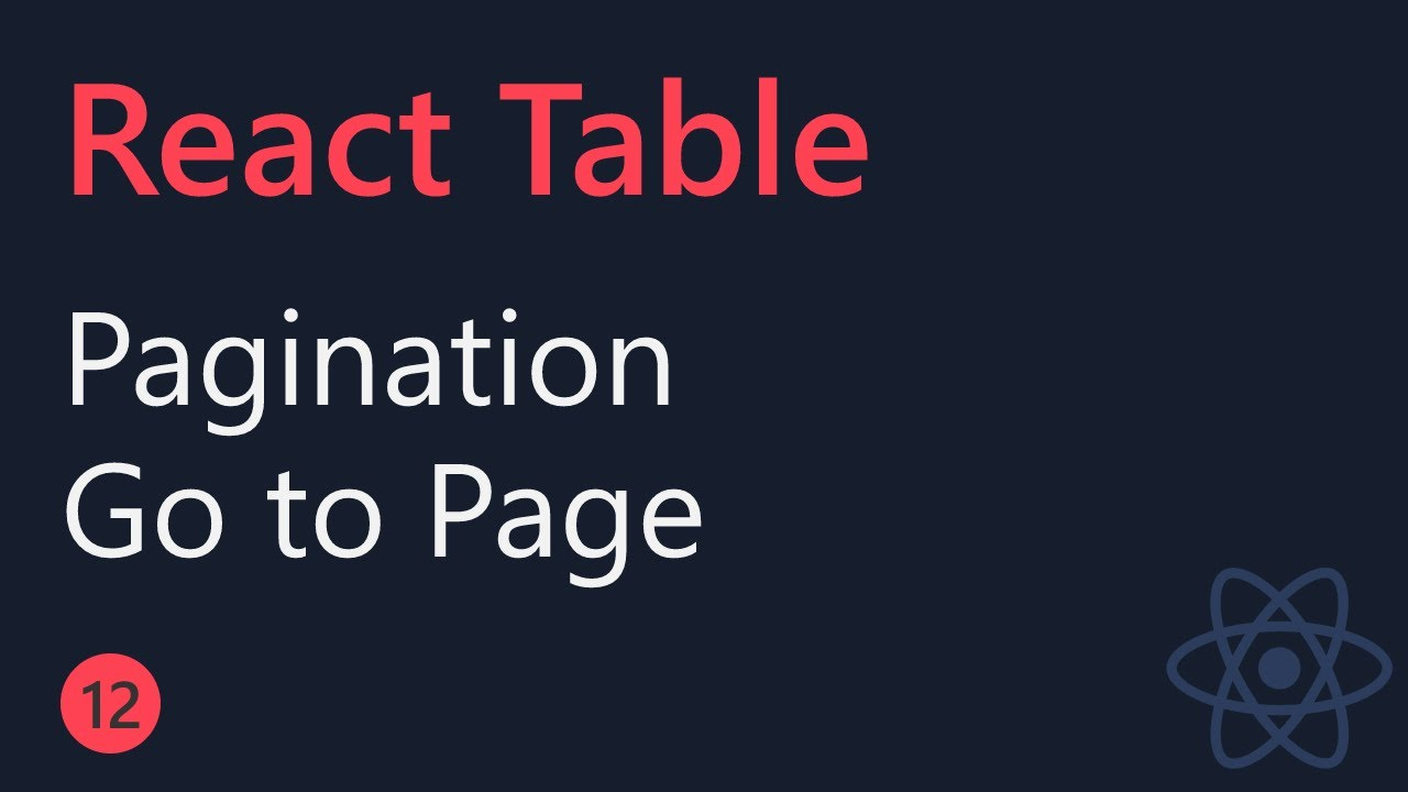 React Table Tutorial -  Pagination (Goto Page)