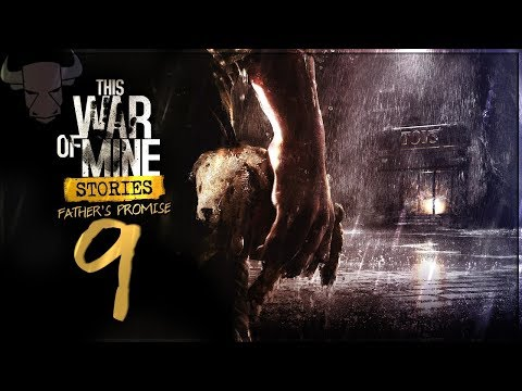 This War of Mine Stories: Father's Promise - Day 9 - CHOP, CHOP!  