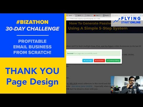 Thank You Page Magic & Completing The Opt-In Funnel - (Day 8/30) #Bizathon