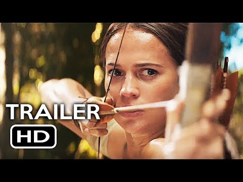 Tomb Raider Official Trailer #2 (2018) Alicia Vikander, Walton Goggins Action Movie HD