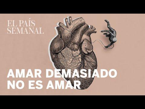 Amar demasiado no es amar  Psicología  El País Semanal