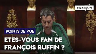 Etes-vous fan de François Ruffin ?
