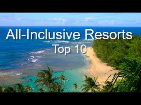 top-ten-luxury-all-inclusive-resorts,-by-donna-salerno-travel
