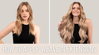 How to Apply Weave In Hair Extensions | ZALA Hair Extensions