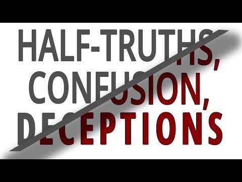 The Vortex—Half-Truths, Confusion, Deceptions