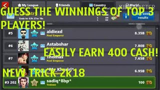 New Low Winning Country Trick 2k18 in 8 Ball Pool || How to earn 400 cash weekly in 8 Ball Pool!