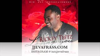 Rickey Teetz - Loving You | April 2014
