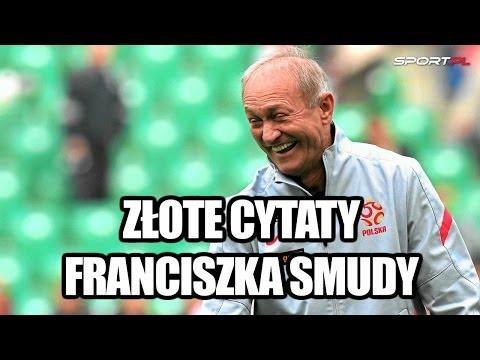 Złote cytaty Franciszka Smudy [Sport.pl]