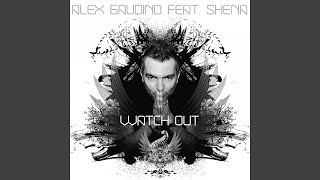 Watch Out (feat. Shena) (Radio Edit)