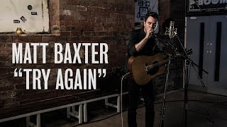 Matt Baxter - Try Again - Ont Sofa Live at Temple Of Boom