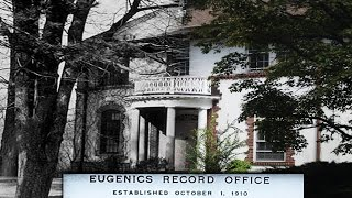 Hidden History: the Eugenics Record Office Is for Sale