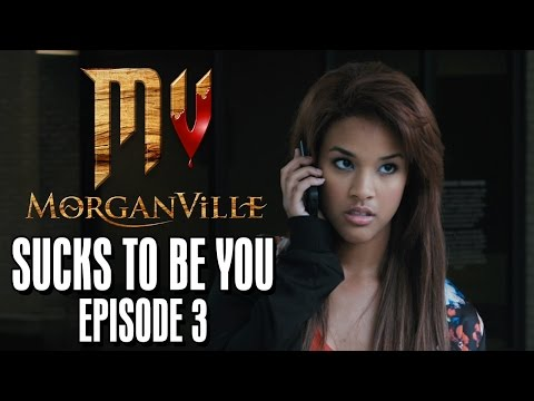 Morganville: The Series - Episode 3: