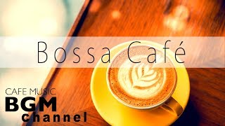 Bossa Nova Cafe - Relaxing Bossa Nova & Jazz Music For Work, Study - B