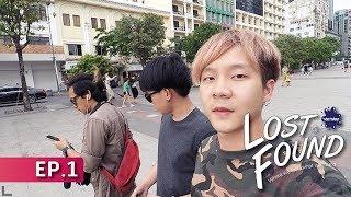 Lost & Found - Vietnam เวียดนามจ๋า...พี่มาแล้ว EP.1