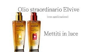Olio straordinario Elvive  #mettitiinluce | Morena D.