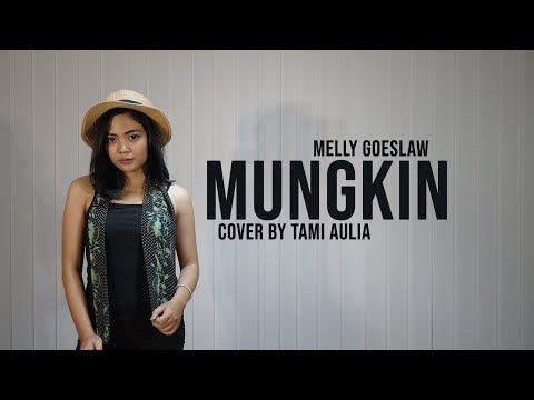 Melly Goeslaw - Mungkin Cover By Tami Aulia Live Acoustic