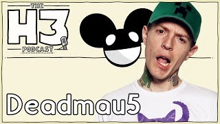 H3 Podcast #59 - Deadmau5