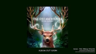 Celtic Fantasy Music - The Dream Weaver | ALBUM OUT SOON
