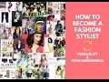 How to Become A Fashion Stylist? part 5/6 - 'Versatility & Open Minded'