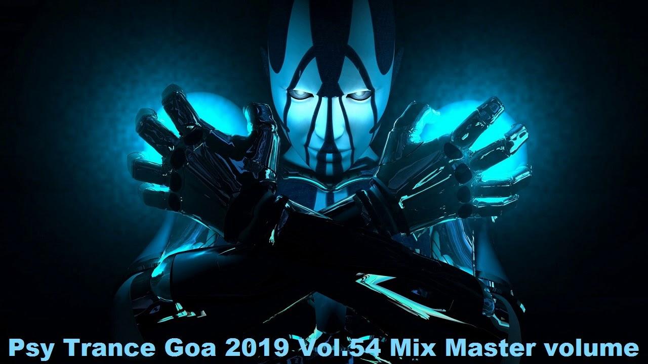 Psy Trance Goa 2019 Vol 54 Mix Master volume