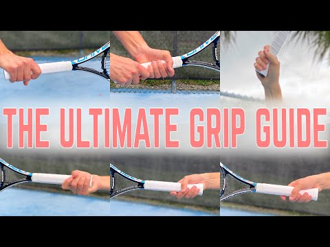 The Ultimate Tennis Grip Guide | All Strokes All Grips