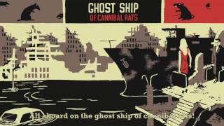 Ghost Ship Of Cannibal Rats (Lyric Video) | Billy Talent