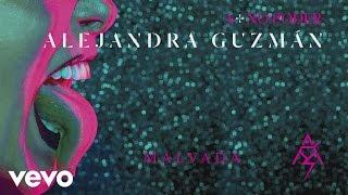Alejandra Guzmán - Malvada