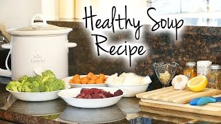 Help Support This Channel @ http://www.patreon.com/psychetruth ↓ Follow Me! Social Media Links Below ↓ Healthy Soup Recipe for Belly Fat, Weight Loss, ...