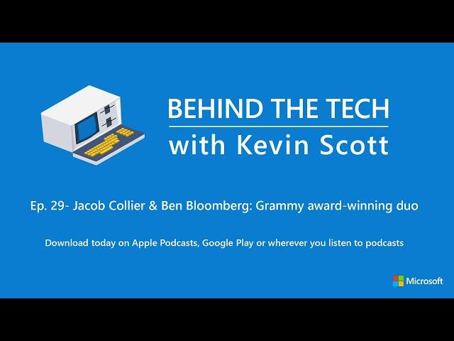 Episode 29 – Jacob Collier & Ben Bloomberg: Grammy award-winning duo