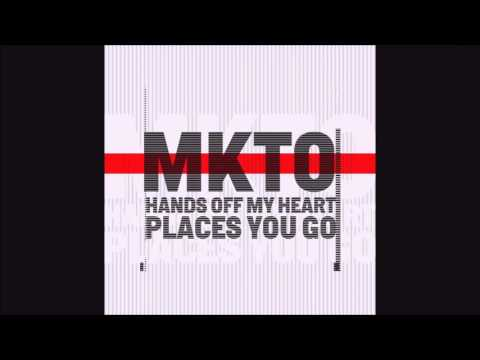 MKTO - Hands Off My Heart