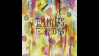 Me and My Friends- Tim Myers